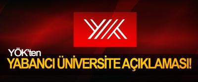 YÖK'ten Yabancı Üniversite Açıklaması!