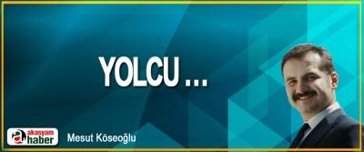 Yolcu …