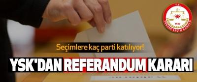 Ysk'dan Referandum Kararı