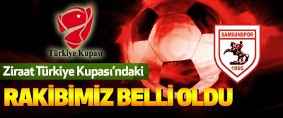 Ziraat Türkiye Kupası'ndaki Rakibimiz Belli Oldu