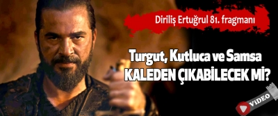 Diriliş Ertuğrul 81. fragmanı