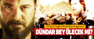 Diriliş Ertuğrul 83.bölüm fragmanı!