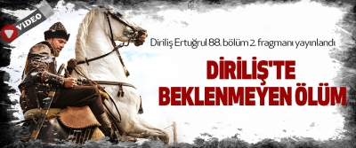 Diriliş Ertuğrul 88. bölüm 2. fragmanı yayınlandı